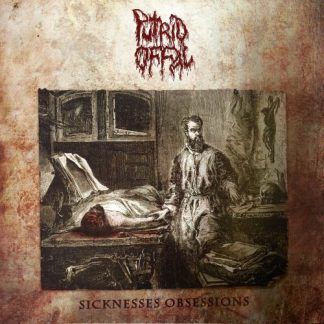 "Putrid Offal - ""Sicknesses Obsessions"" (2020)"