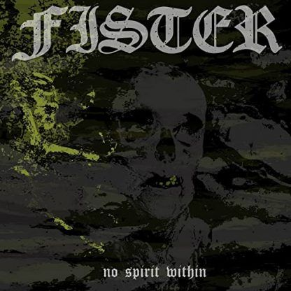 """Fister - """"No Spirit Within"""" (2018)"""